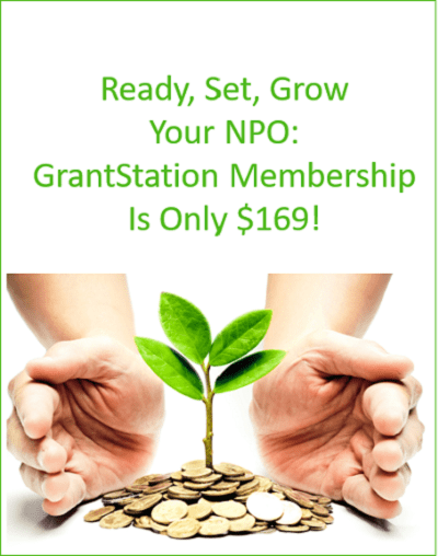 Ready, Set, Grow Your NPO: GrantStation Membership is Only $169!